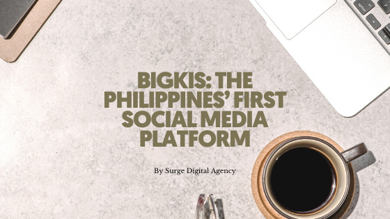 BIGKIS: The Philippines' First Social Media Platform